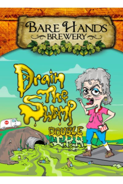 Bare Hands Drain The Swamp Double IPA